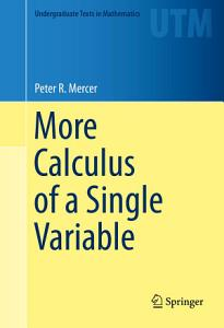 More Calculus of a Single Variable Book