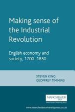 Making Sense of the Industrial Revolution