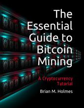 The Essential Guide to Bitcoin Mining PDF