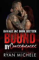 Bound by Consequences  Bound  7   Ravage MC  12  PDF