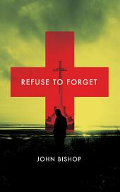 Refuse to Forget