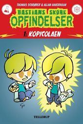 Bastians skøre opfindelser #1: Kopicolaen