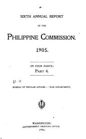Report of the United States Philippine Commission to the Secretary of War ...: Volume 2