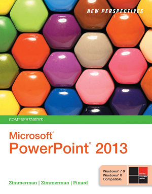 New Perspectives on Microsoft PowerPoint 2013  Comprehensive PDF