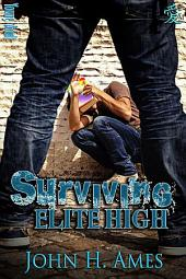 Surviving Elite High: Volume 1