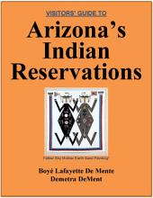 Visitor's Guide to Arizona's Indian Reservations