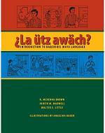 ¿La Ütz Awäch?
