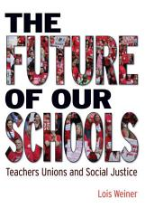 The Future of Our Schools PDF