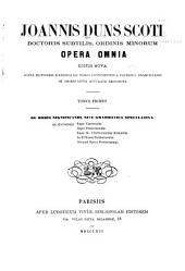 Opera omnia: Ed. nova juxta editionem Waddingi XII tomos continentem a patribus Franciscanis de observantia accurate recognita...