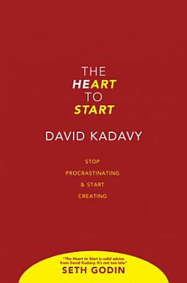The Heart to Start