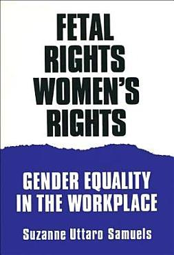 Fetal Rights  Women s Rights PDF