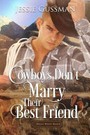 Cowboys Don t Marry Their Best Friend