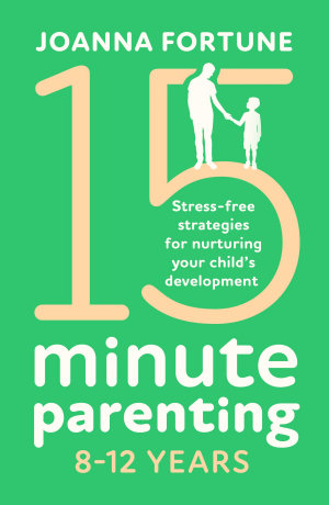 15 Minute Parenting 8   12 Years