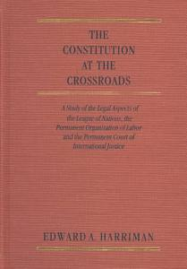 The Constitution at the Cross Roads Book