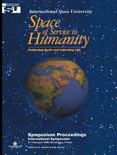 Space of Service to Humanity: Preserving Earth and Improving Life