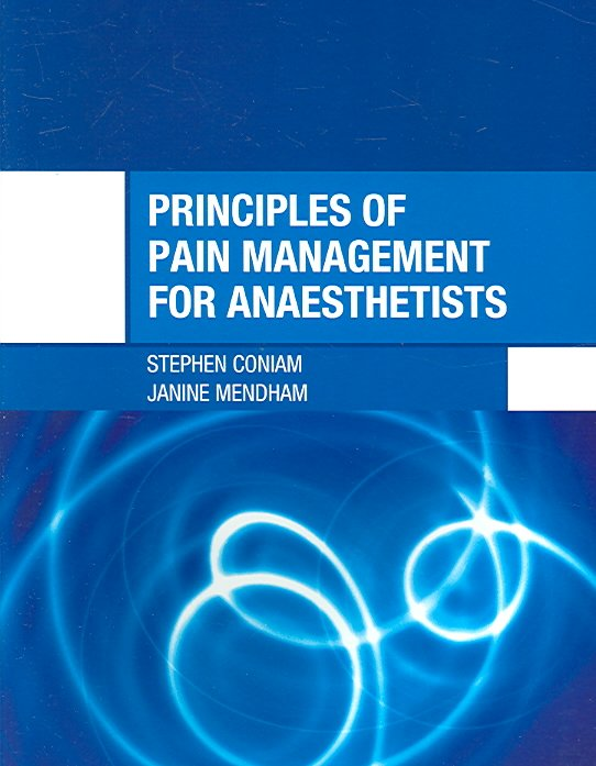 Principles of Pain Management for Anaesthetists