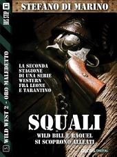 Squali: Wild West 8