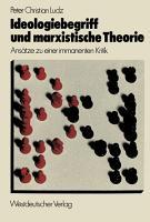 Ideologiebegriff und marxistische Theorie PDF