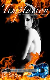 Temptation (Metal Prodigy Series Book #4)