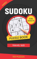 Hard Suduko Puzzle Book for Adults Travel Size 150 Puzzles