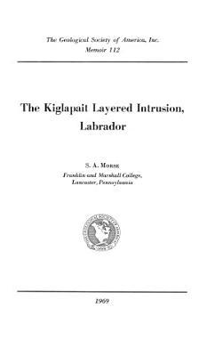 The Kiglapait Layered Intrusion  Labrador