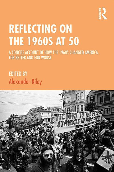 Reflecting on the 1960s at 50