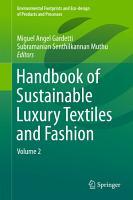 Handbook of Sustainable Luxury Textiles and Fashion PDF