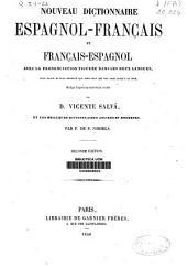 Nouveau dictionnaire espagnol-français et français-espagnol, avec la prononciation figurée dans les deux langues...