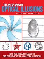 The Art of Drawing Optical Illusions PDF