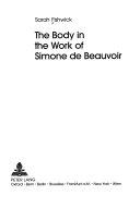 The Body in the Work of Simone de Beauvoir