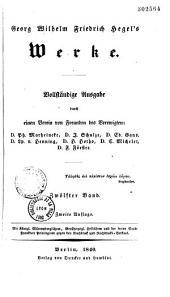Georg Wilhelm Friedrich Hegel's Werke, vollständige Ausgabe...