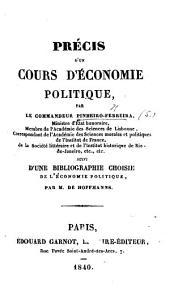Précis d'un Cours d'Économie politique. Suivi d'une bibliographie choisie de l'économie politique par M. de Hoffmanns