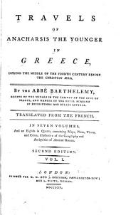 Travels of Anacharsis the Younger in Greece, During the Middle of the Fourth Century Before the Christian Era: Volume 1