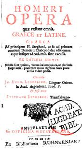 Homeri Opera quae exstant omnia: graece et latine, Volume 1