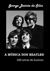 A MÚsica Dos Beatles