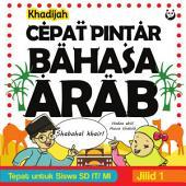 Cepat Pintar Bahasa Arab: Jilid 1