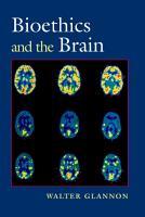 Bioethics and the Brain PDF