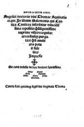 D. Thomae Aquinatis In librum Salomonis, qui Cantica Canticorum inscribitur ... expositio