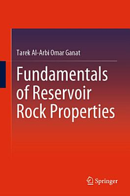 Fundamentals of Reservoir Rock Properties PDF