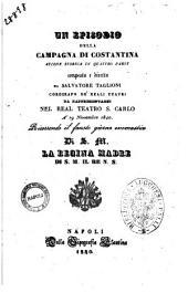 Un episodio della campagna di Costantina azione storica in quattro parti