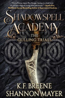Shadowspell Academy  The Culling Trials