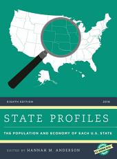 State Profiles 2016: The Population and Economy of Each U.S. State, Edition 8