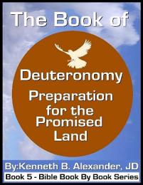 The Book of Deuteronomy - Preparation for the Promised Land