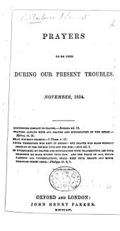 Prayers to be used during our present troubles