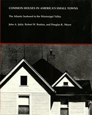 Common Houses in America s Small Towns PDF