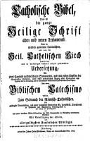 Catholische Bibel  Das ist die ganze heilige Schrift  alten und neuen Testaments PDF