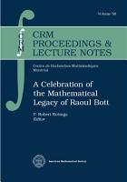 A Celebration of the Mathematical Legacy of Raoul Bott PDF