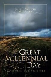 The Great Millennial Day