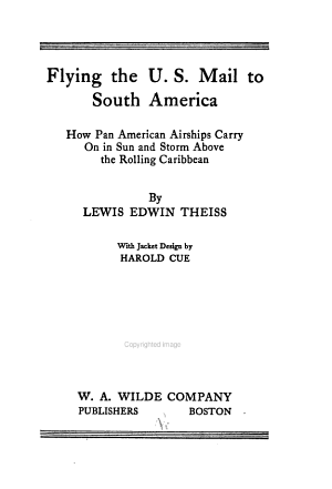 Flying the U  S  Mail to South America