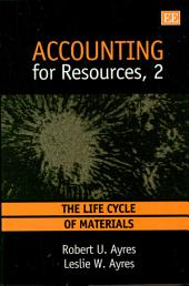 Accounting for Resources, 2: The Life Cycle of Materials